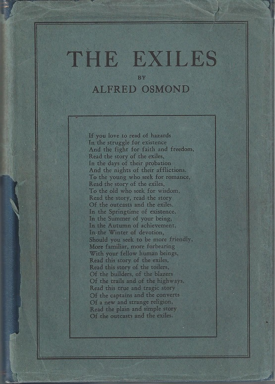 The Exiles: A True and Tragic Story of Heroic Struggles and Masterful Achievements. Alfred Osmond.