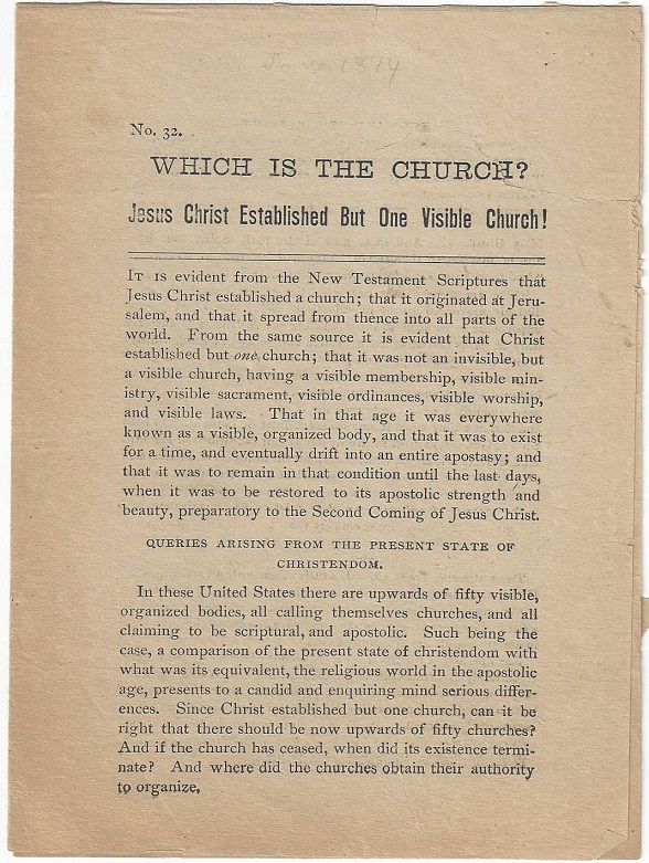 Which is the Church? Jesus Christ Established But One Visible Church! William Anderson.
