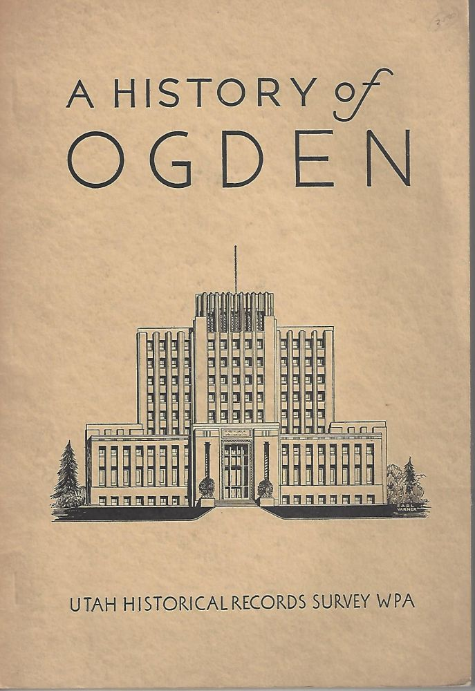 History of Ogden. Dale Morgan