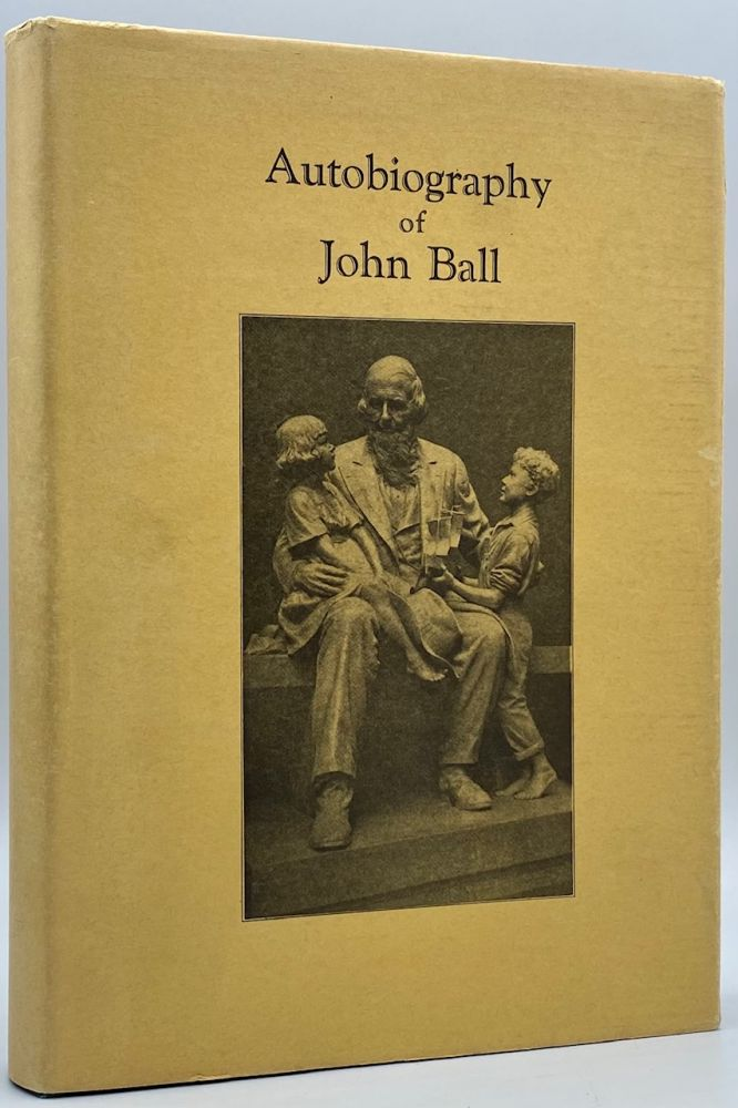 John Ball: Member of the Wyeth Expedition to the Pacific Northwest, 1832; and Pioneer in the Old Northwest. Autobiography. John Ball.