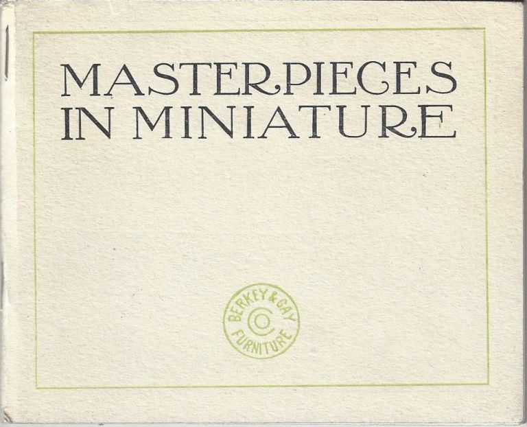Masterpieces in Miniature. Berkey, Gay.
