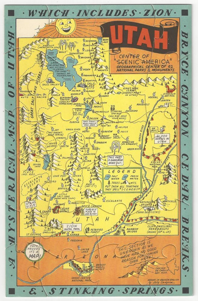 A Hysterical Map of Utah - Which Includes Zion, Bryce Canyon, Cedar Breaks and Stinking Springs. Jolly Lindgren.