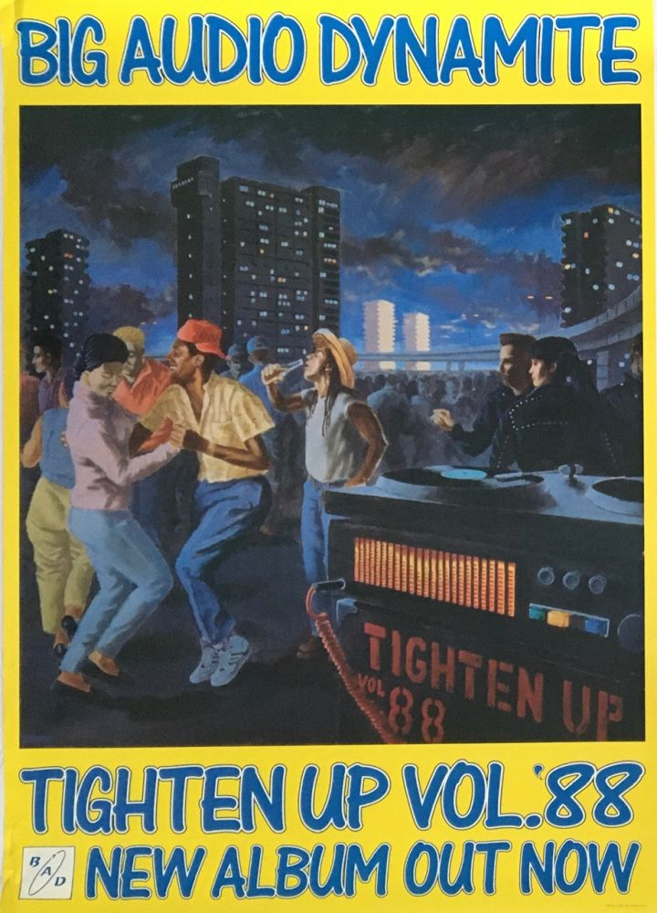 Tighten Up Vol. '88. New Album Out Now [Poster]. Big Audio Dynamite.