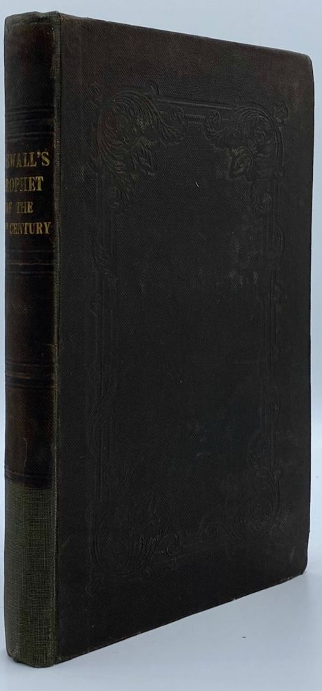 The Prophet of the Nineteenth Century; or, the Rise, Progress, and Present State of The Mormons, or Latter-day Saints: To Which is Appended, an Analysis of the Book of Mormon. Henry Caswall.