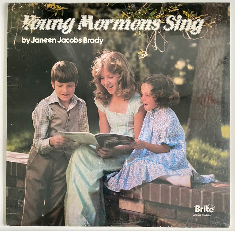 Young Mormons Sing. Janeen Jacobs Brady.
