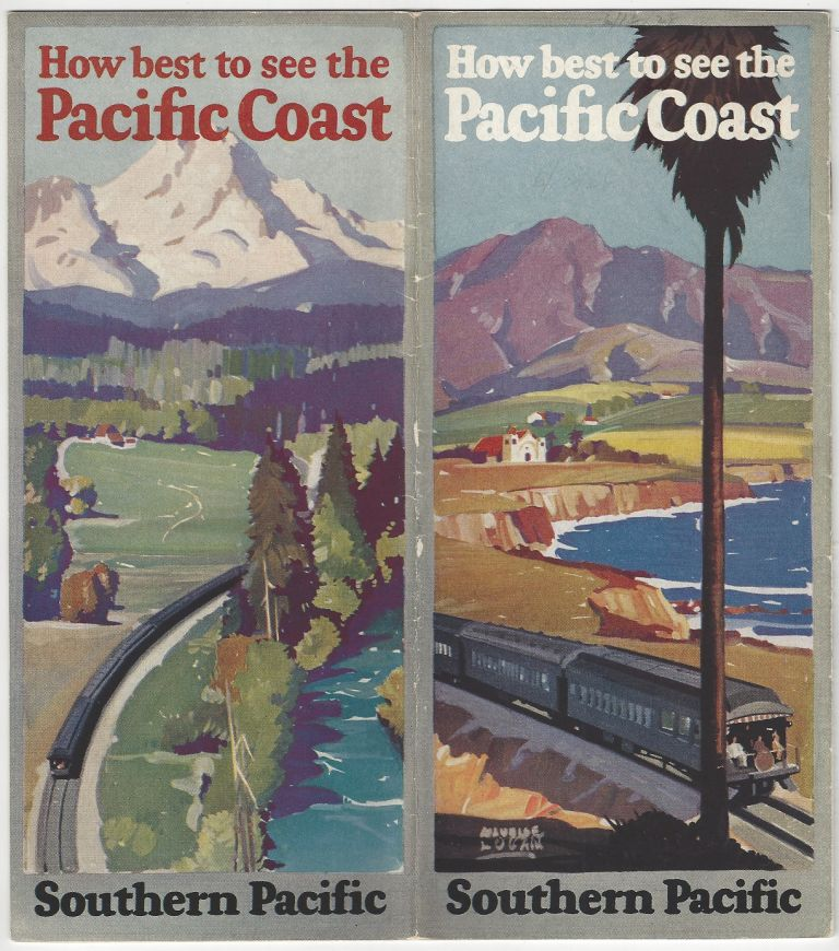 How Best to See the Pacific Coast. Southern Pacific Railroad.