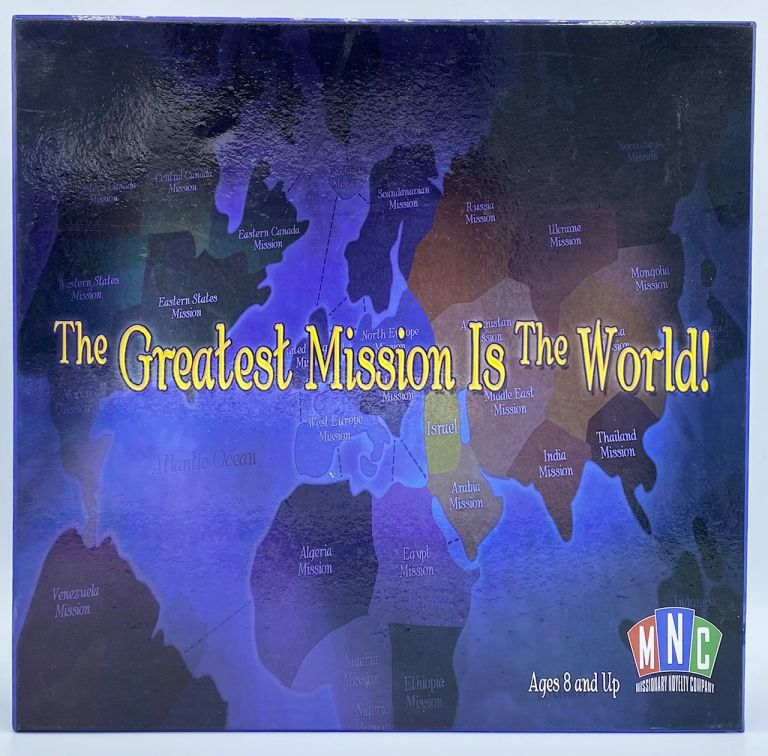 The Greatest Mission is the World. Mormon, LDS.