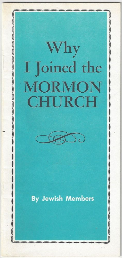 Why I joined the Mormon Church. Jewish Members.