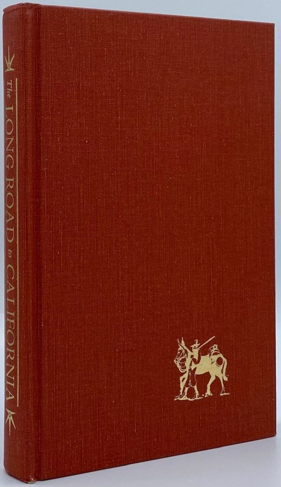 The Long Road to California: The Journal of Cephas Arms Supplemented with Letters by Traveling Companions on the Overland Trail in 1849. Cephas Arms.