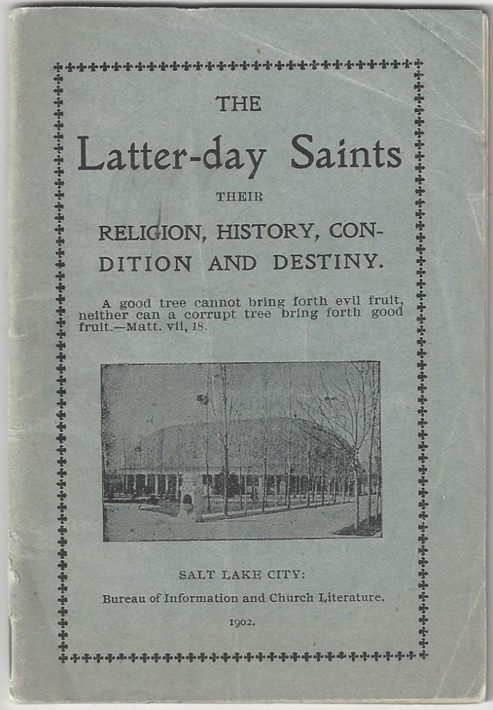 The Church of Jesus Christ of Latter-Day Saints: Its Religion, History, Condition and Destiny. James H. Anderson.