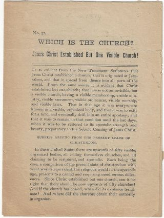 Which is the Church? Jesus Christ Established But One Visible Church! William Anderson