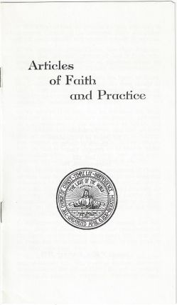 Articles of Faith and Practice. Temple Lot, Church of Christ
