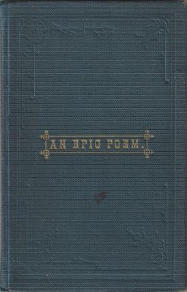 An Epic Poem: A Synopsis of the Rise of the Church of Jesus Christ of Latter-day Saints, from the...