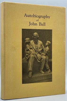 John Ball: Member of the Wyeth Expedition to the Pacific Northwest, 1832; and Pioneer in the Old...