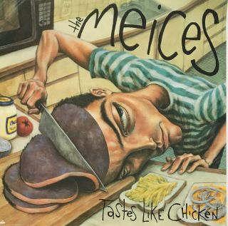 Tastes Like Chicken [Poster]. The Meices