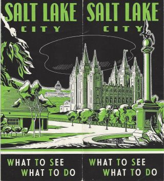 Salt Lake City: What to See - What to Do. Salt Lake City Chamber of Commerce