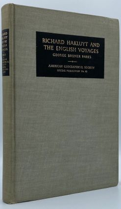 Richard Hakluyt and the English Voyages. George Bruner Parks, James A. Williamson
