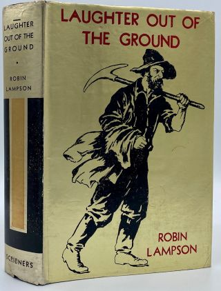 Laughter Out of the Ground: A Novel in Cadence. Robin Lampson