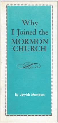 Why I joined the Mormon Church. Jewish Members
