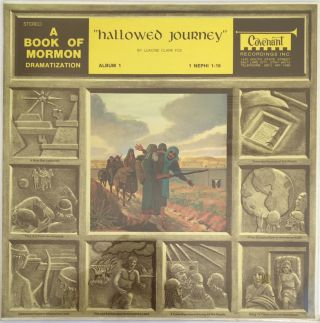Hallowed Journey: A Book of Mormon Dramatization. Luacine C. Fox